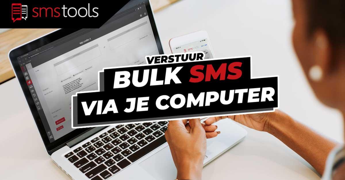 Verstuur een bulk sms-mailing via je computer (pc of mac) of tablet : notificaties snel en gericht afgeleverd